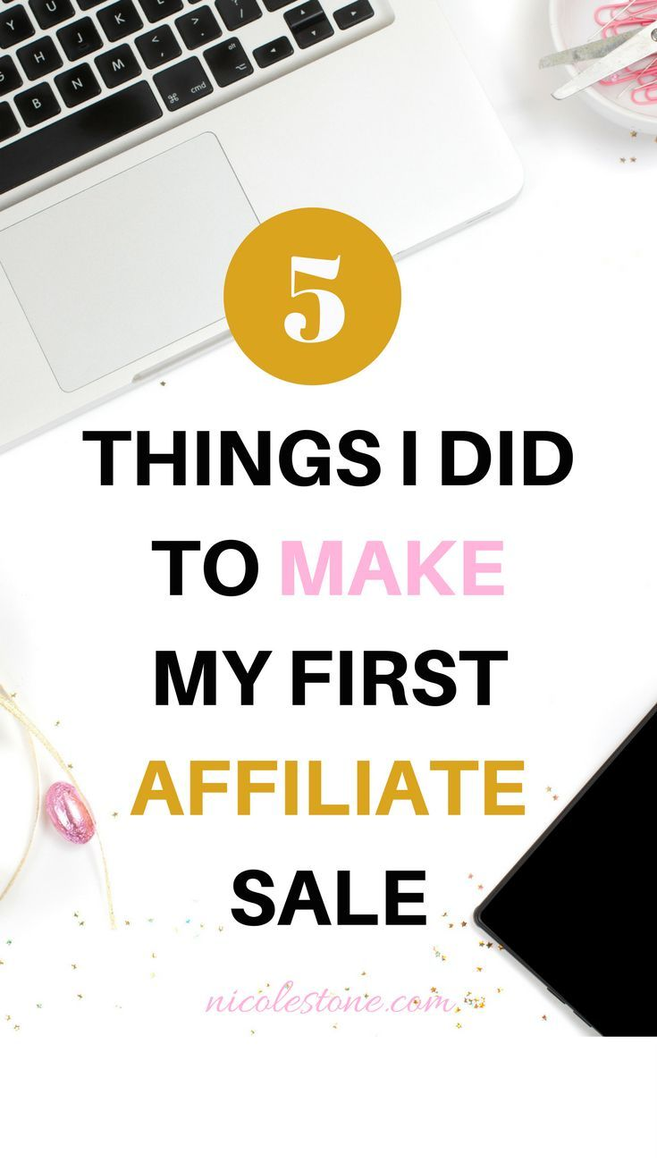 5 Things I did to Make Money With Affiliate Marketing