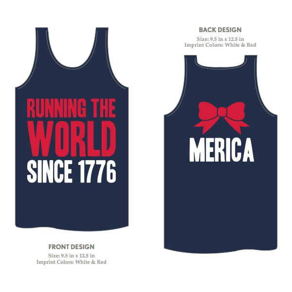 Running the world since 1776 tank with merica and bow on back