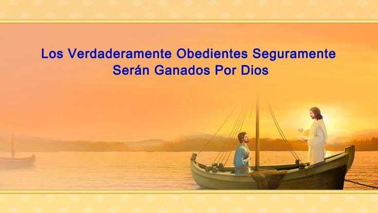 Los verdaderamente obedientes seguramente serán ganados por Dios #LaObraDeDios #ElAguaDeVida