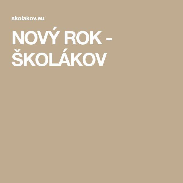 NOVÝ ROK - ŠKOLÁKOV