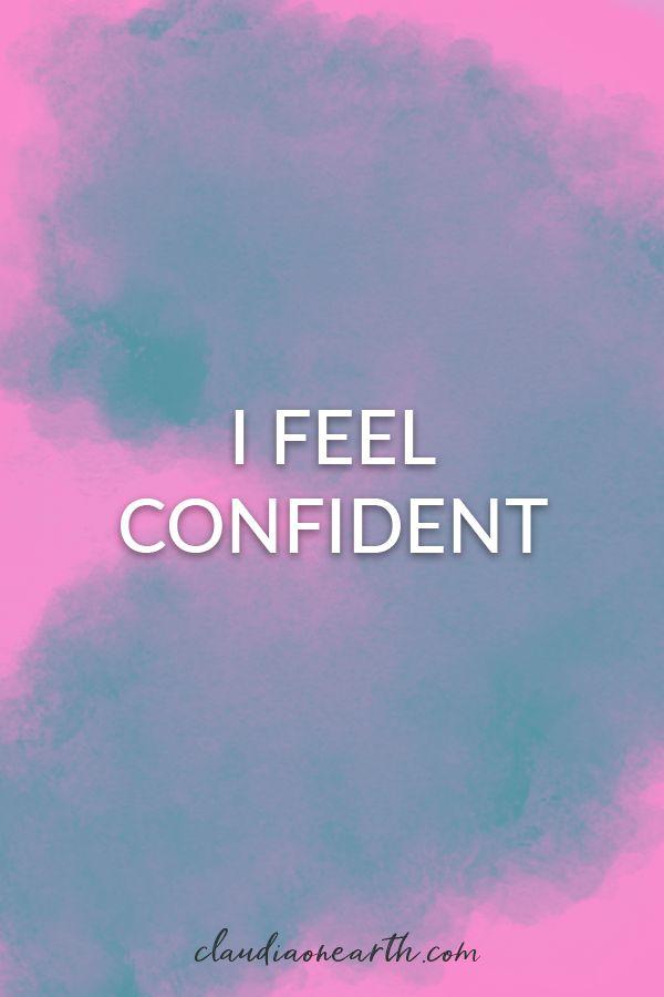 I Feel Affirmation