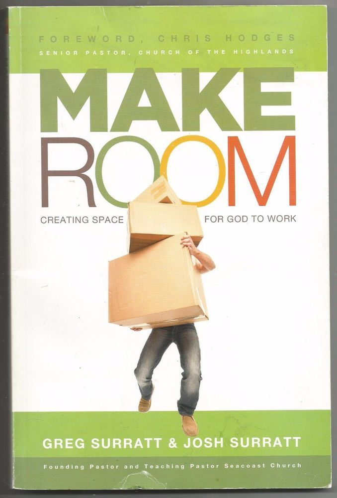 CRATEING SPACE FOR GOD TO WORK,SEACOAST CHURCH,PAPERBACK