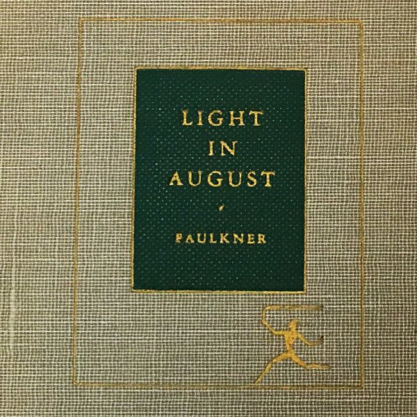 Light in August by William Faulkner. FIRST EDITION. Vintage book circa 1950.