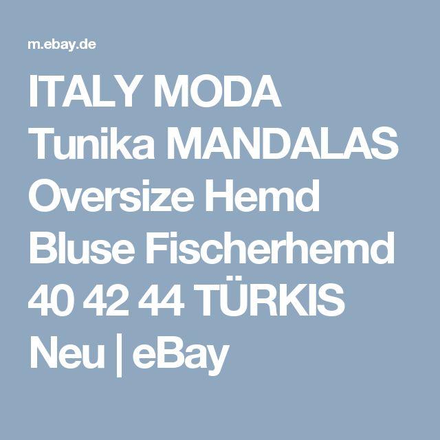ITALY MODA Tunika MANDALAS Oversize Hemd Bluse Fischerhemd 40 42 44 TÜRKIS Neu  | eBay