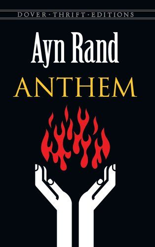 A book review on ayn rands the anthem