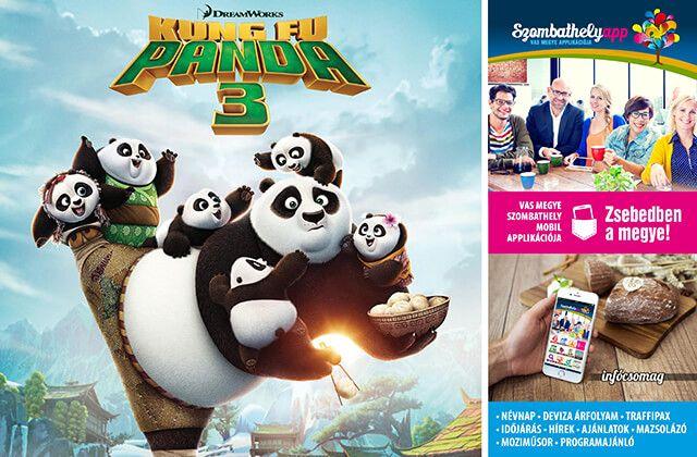 Kung Fu Panda 3. animációs film a vasi mozikban! Zsebedben az infócsomag! - (03. 16.) - Szombathely app: Vas megyeingyenesen letölthető mobil alkalmazása!