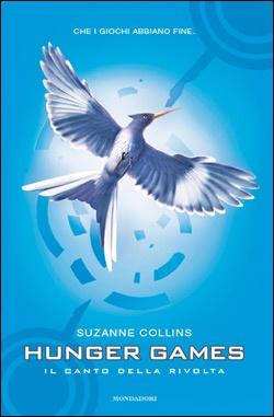 Hunger Games 3. Il canto della rivolta di Suzanne Collins (Mondadori, 2012).  Clicca sull'immagine per sfogliare un'anteprima del libro.