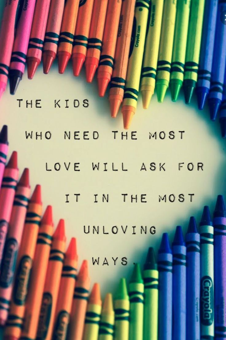 So true.  The kids that need the most love ask for it in the most unloving ways.