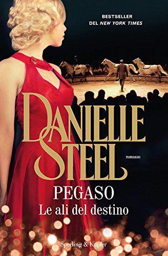 Danielle Steel - Pegaso