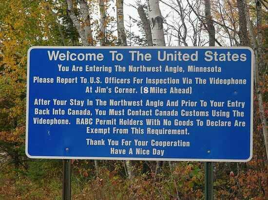 This sign regarding customs at the Northwest Angle, Minnesota