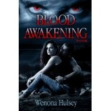 Blood Awakening (The Blood Burden Series) (Kindle Edition)By Wenona Hulsey
