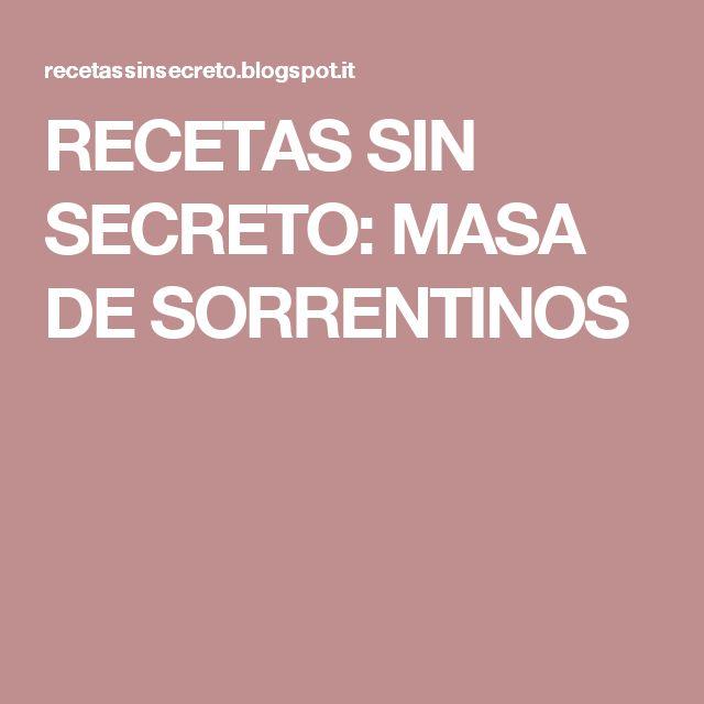 RECETAS SIN SECRETO: MASA DE SORRENTINOS