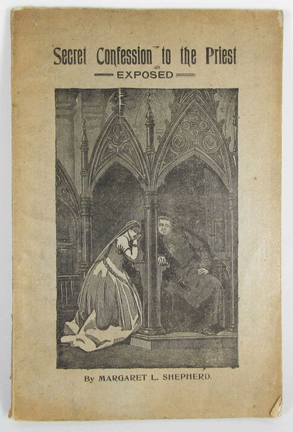 Vintage and Creepy old 19th century Roman Catholic booklet - Secret Confession To The Priest EXPOSED - by StarvingPackrats on Etsy