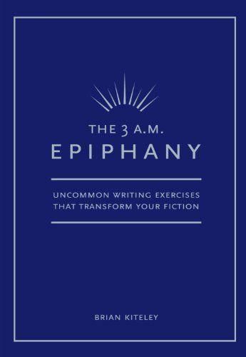 228 best books for writers images on pinterest writers creative 3 am epiphany by brian kiteley fandeluxe Image collections