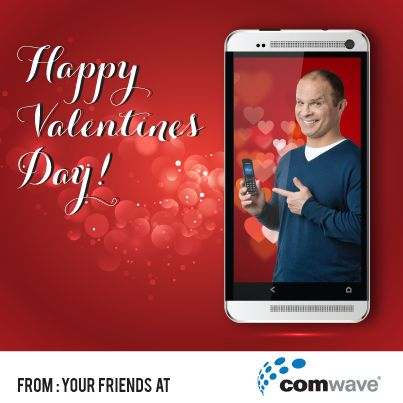 Happy Valentines Day from Comwave