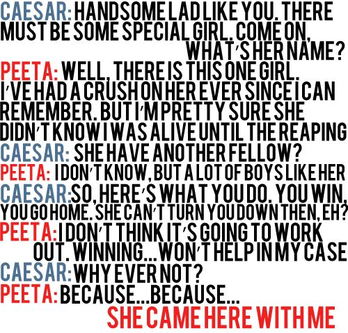 One of my favorite quotes from the Hunger Games!