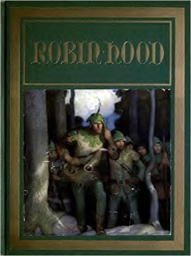 Amazon.com: Robin Hood (Illustrated) (Classics Book 4) eBook: Paul Creswick, N. C. Wyeth: Kindle Store
