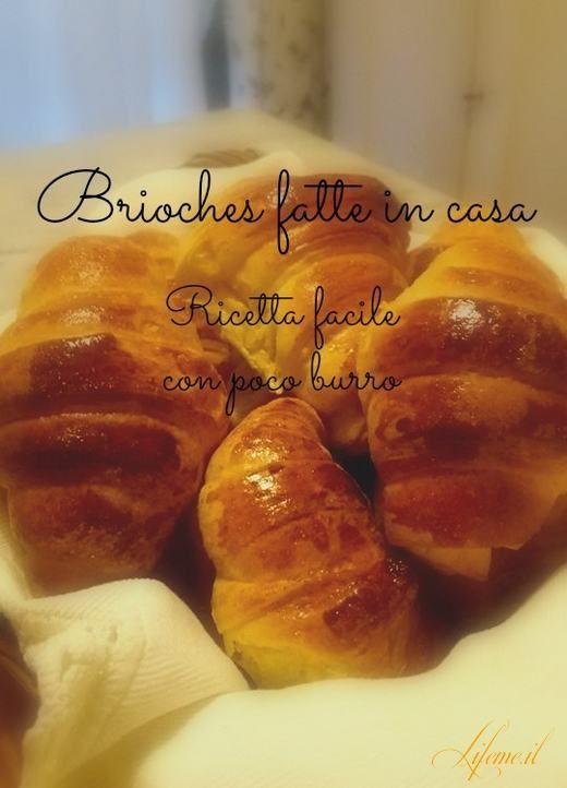 Brioches fatte in casa con poco burro  #brioches #cornetti #dolci #ricette facili
