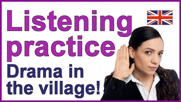 ENGLISH LISTENING PRACTICE - Drama in the village