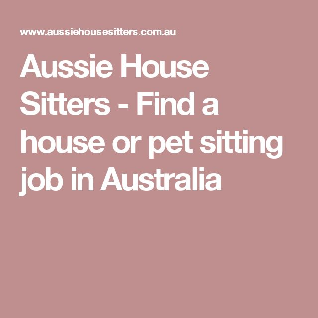 Aussie House Sitters - Find a house or pet sitting job in Australia
