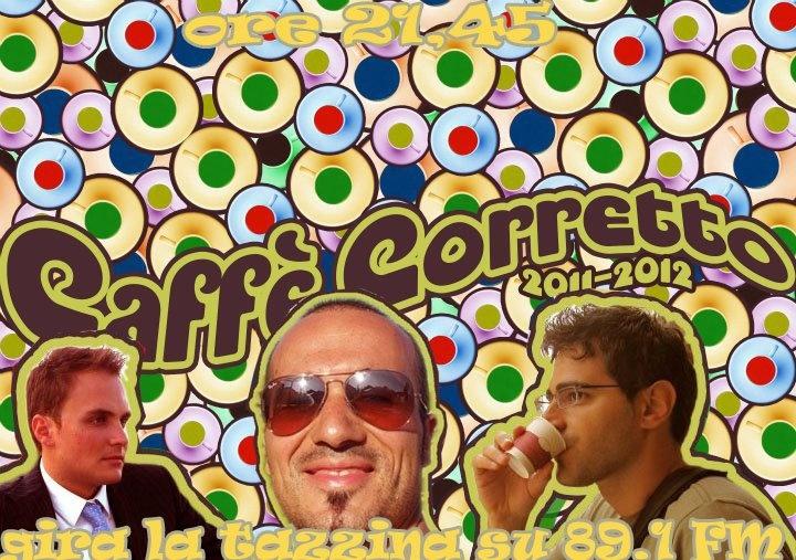 Caffè Corretto Radio Program!