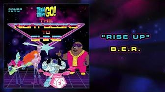 B.E.R. - The Night Begins To Shine (Teen Titans Go!) - Official Music - YouTube