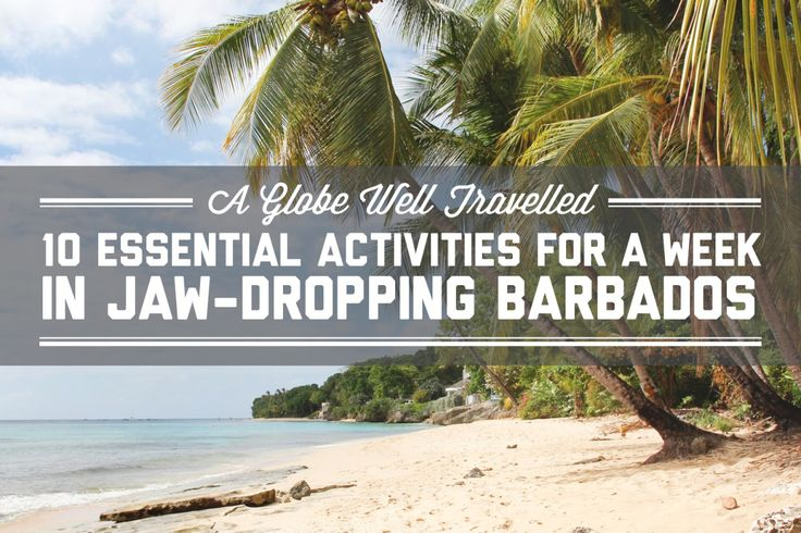 10 essential activities for a week in jaw-dropping Barbados