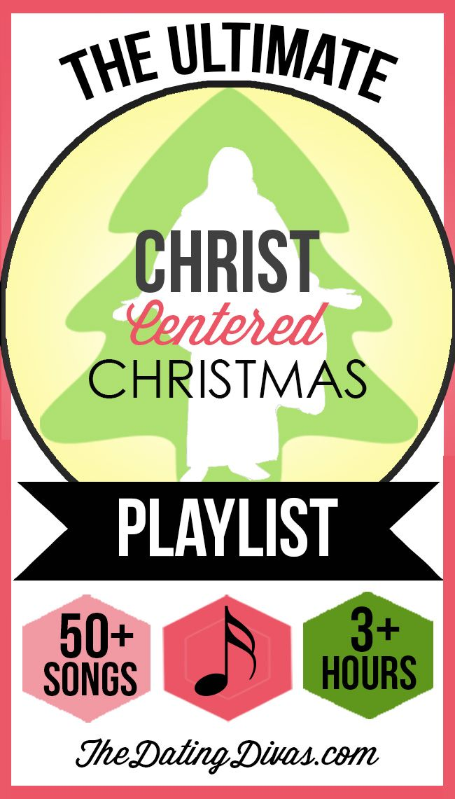 The Ultimate Christ-Centered Christmas Playlist- over 50 songs and 3 hours of beautiful music!