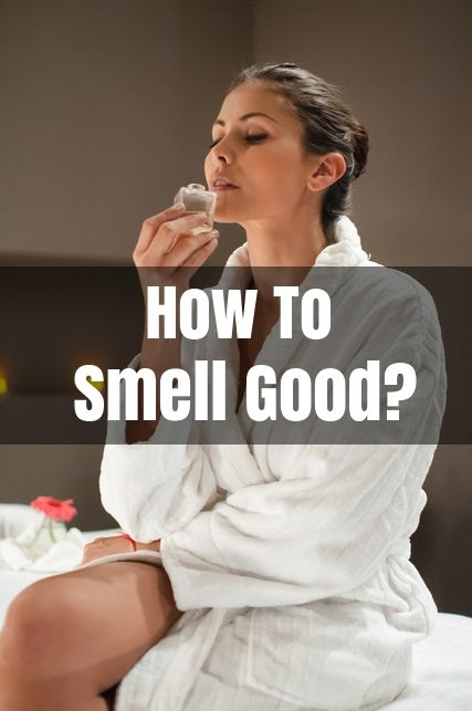 How To Get Rid Of Body Odor?