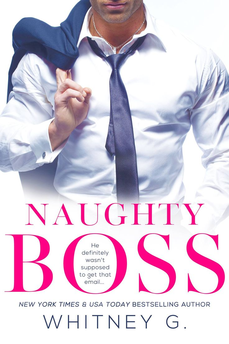 Naughty Boss By Whitney Gracia Williams  Release Date December 15th, 2016   Genres: