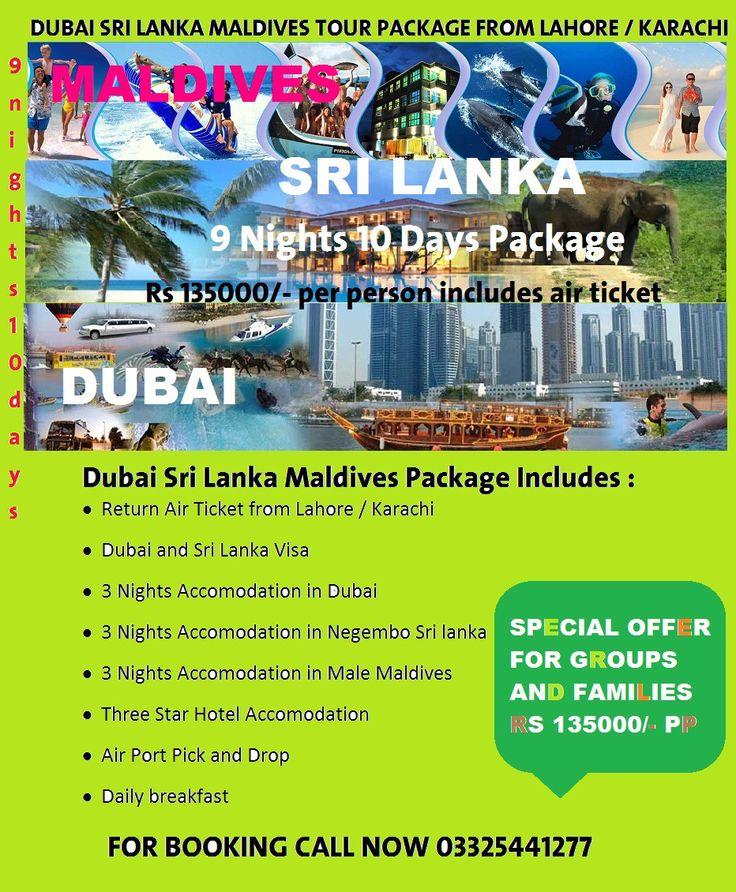 Multi Countires Trip DUBAI SRI LANKA MALDIVES TOUR PACKAGES FROM LAHORE KARACHI ISLAMABAD