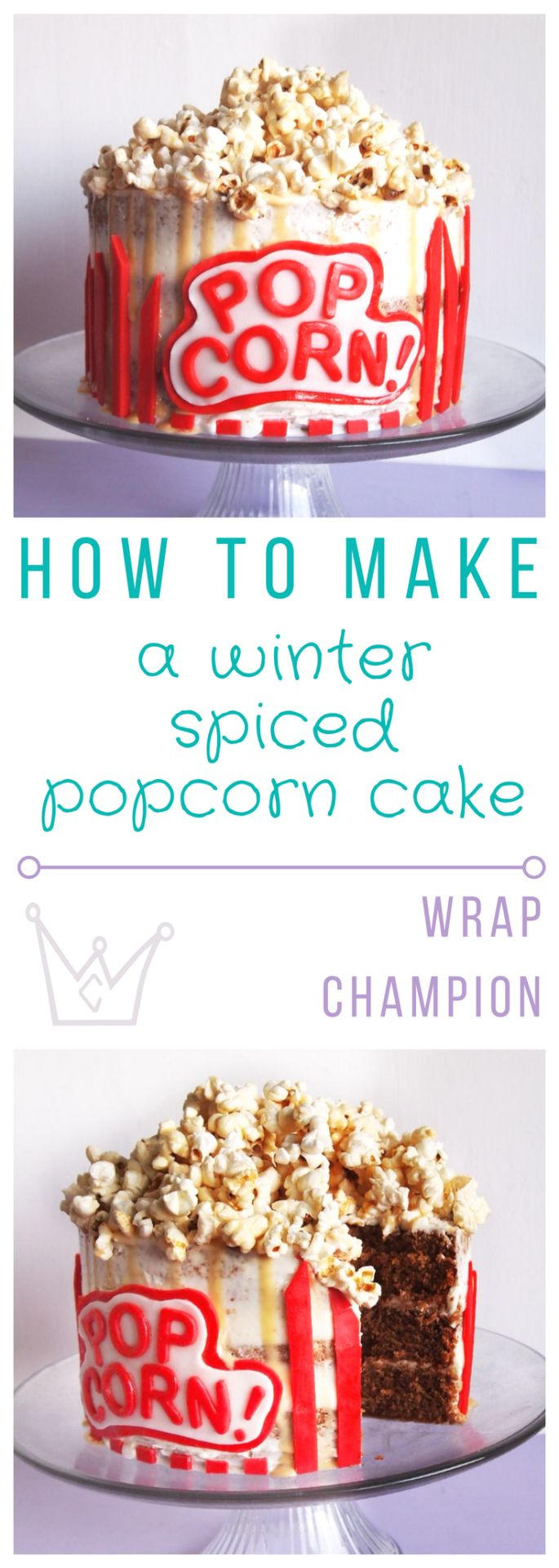 How to make a winter spiced popcorn cake with homemade caramel drip recipe and fondant decorations