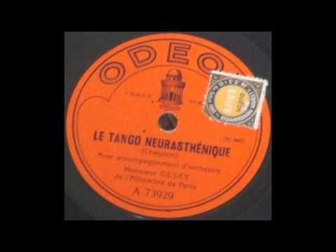 """Paul Gesky """" le tango neurasthénique """" 1922"""