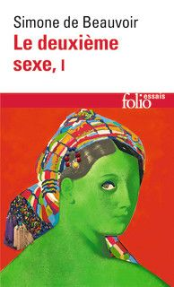 Le deuxième sexe - Folio essais - Folio - GALLIMARD - Site Gallimard