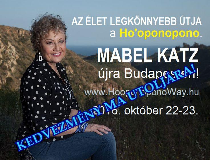 Az egyetlen, hawaii alapítványi engedéllyel tartott budapesti HO'OPONOPONO tanfolyam október 22-23-án lesz Mabel Katz vezetésével. KEDVEZMÉNYES BELÉPŐ MA VÁLTHATÓ UTOLJÁRA! http://bit.ly/2b3EWou Kihagyhatod, utána ne panaszkodj. ⚜ Ho'oponoponoWay Magyarország ⚜
