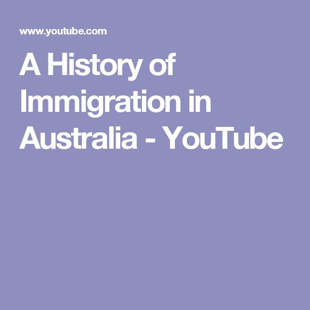 A History of Immigration in Australia - YouTube