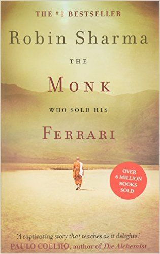 The Monk Who Sold his Ferrari: Amazon.co.uk: Robin Sharma: 9780007179732: Books