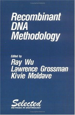 Recombinant DNA Methodology (Selected Methods in Enzymology) (Paper Back)