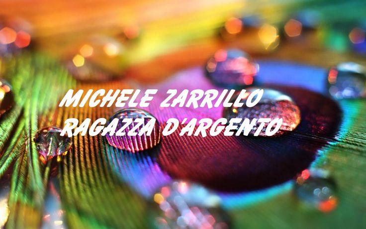 Michele Zarrillo - Ragazza D'argento