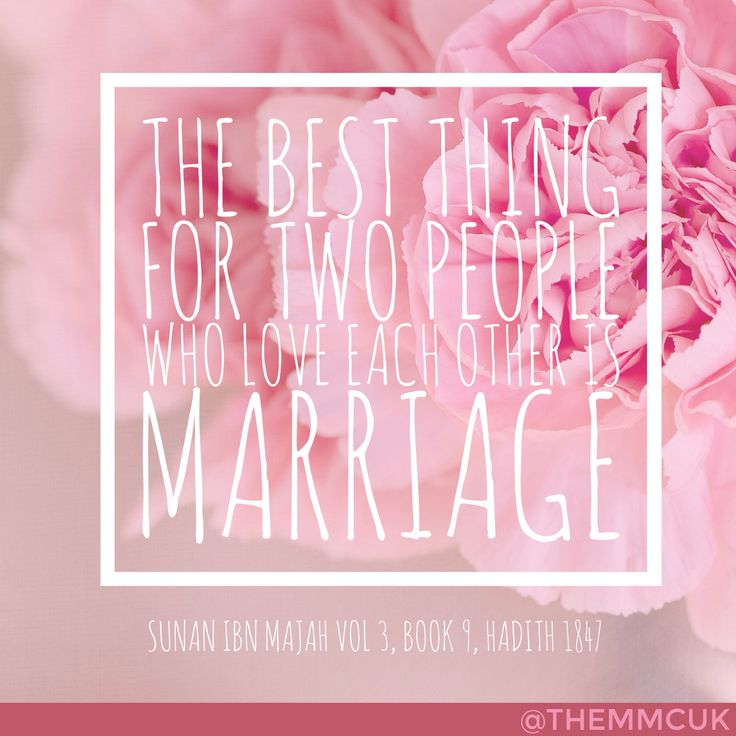 The best thing for two people that love each other is marriage