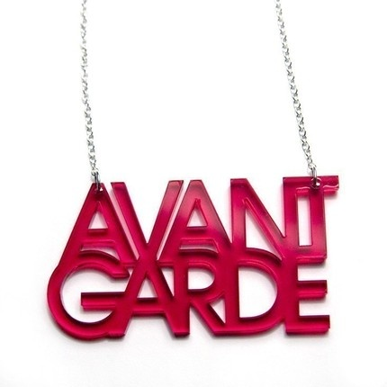 """Avant Garde Typography Acrylic Necklace: Avant Garde is actually a very cool font! and very """"Avant Garde"""" :)"""