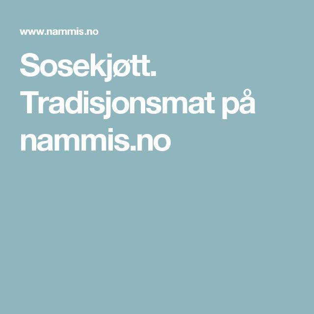 Sosekjøtt. Tradisjonsmat på nammis.no