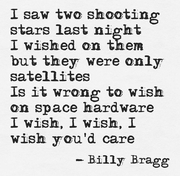 Billy Bragg - A New England one of my favorite all time songs and all time quotes. So easy to pin your hopes on the wrong thing without realizing.