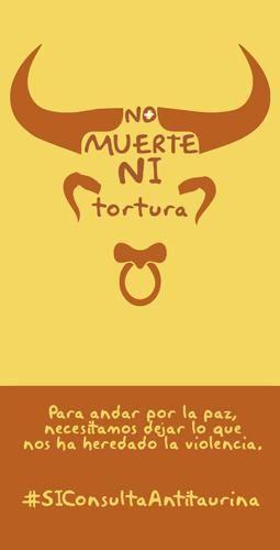 No + muerte ni tortura, la barbarie no es cultura.