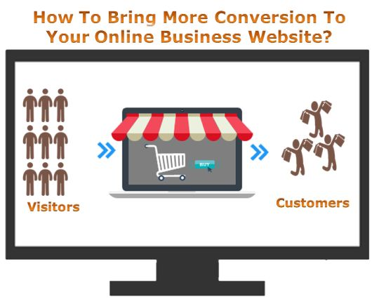 How to Bring More Conversion to Your Online Business Website? http://goo.gl/sDxLKk #ecommerce #responsivewebdesign #website