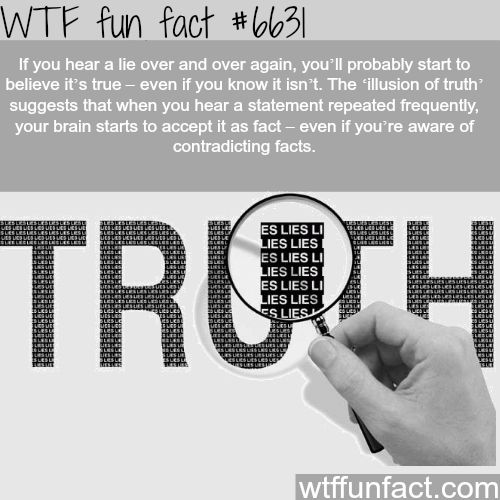 Hearing lies over and over again - WTF fun facts
