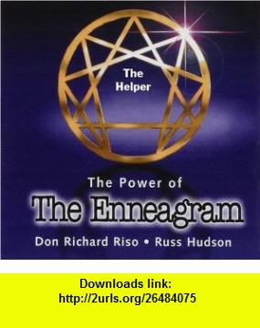 The Helper The Power of The Enneagram Individual Type Audio Recording (9780975522219) Don Richard Riso, Russ Hudson , ISBN-10: 0975522213  , ISBN-13: 978-0975522219 ,  , tutorials , pdf , ebook , torrent , downloads , rapidshare , filesonic , hotfile , megaupload , fileserve