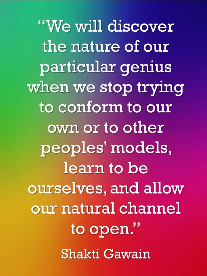 Discover The Nature Of Your Genius | Shakti Gawain Quotes | The Tao of Dana