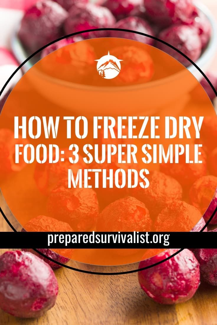 How To Freeze Dry Food Prepared Survivalist Freeze Drying Food Survival Food Freeze Drying