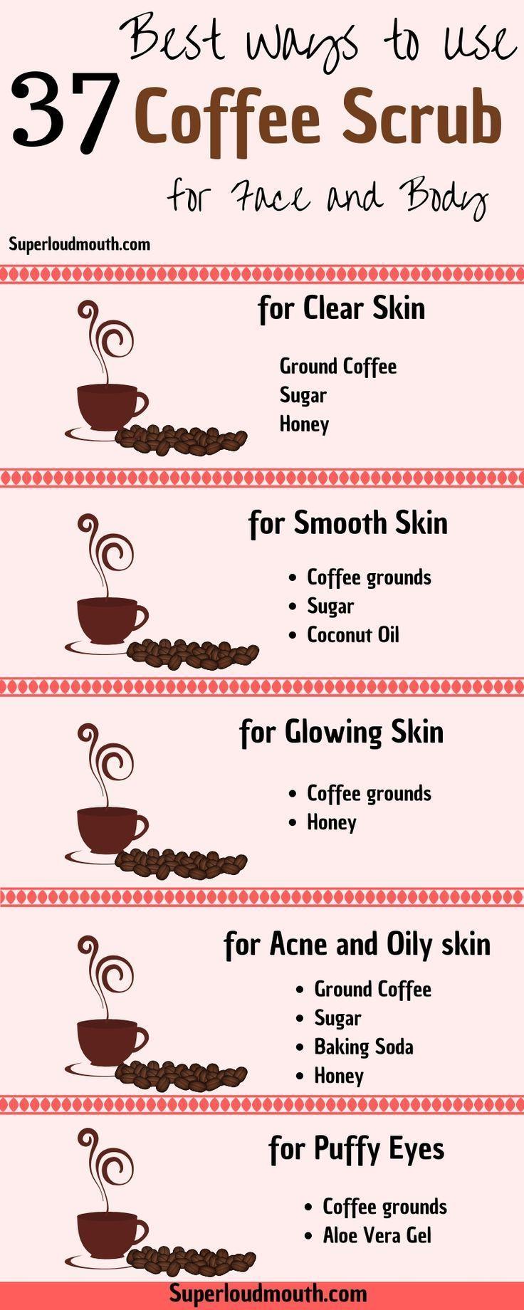37 Diy Coffee Scrub Rezepte für ein schönes Gesicht, Körper und Cellulite – Hautpflege diy